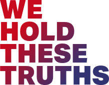 We Hold These Truths Logo